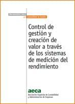 Control de Gestión y creación de valor a través de los sistemas de medición del rendimiento