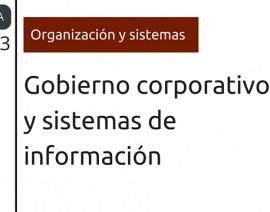 Nuevo Documento: Gobierno corporativo y sistemas de información