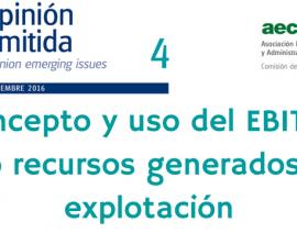 Concepto y uso del EBITDA como recursos generados en la explotación (Opinión Emitida 4)