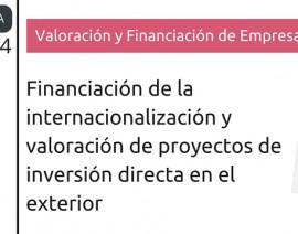 Financiación de la internacionalización y valoración de proyectos de inversión directa en el exterior