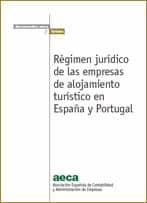 Régimen jurídico de las empresas de alojamiento turístico en España y Portugal