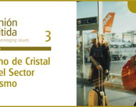 Nueva Opinión Emitida (OE): «Techo de Cristal en el Sector Turismo»