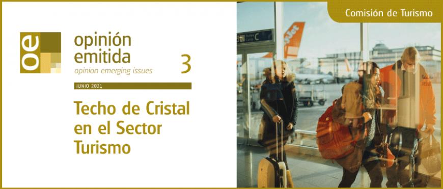 """Nueva Opinión Emitida (OE): """"Techo de Cristal en el Sector Turismo"""""""