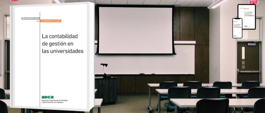 """Nuevo Documento AECA: """"La contabilidad de gestión en las universidades"""""""