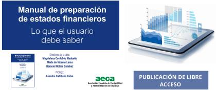 """""""Manual de preparación de estados financieros.  Lo que el usuario debe saber"""""""