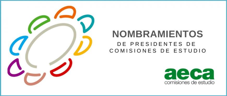 Nuevos Presidentes de Comisiones de Estudio AECA