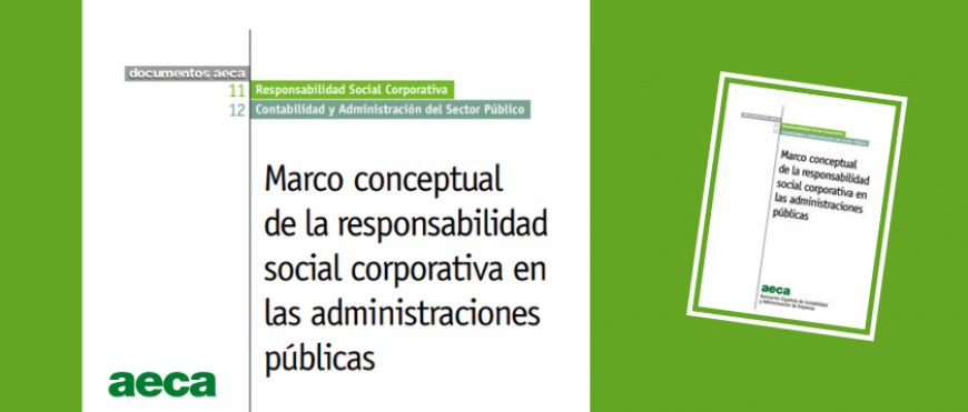 Marco conceptual de la responsabilidad social corporativa en las administraciones públicas