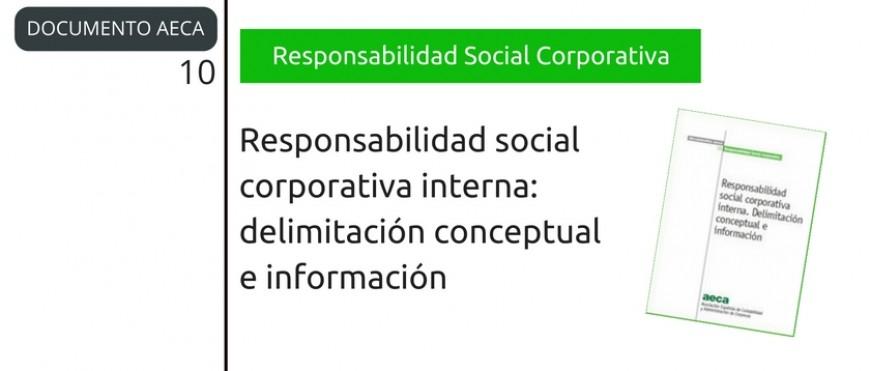 Responsabilidad social corporativa interna. Delimitación conceptual e información